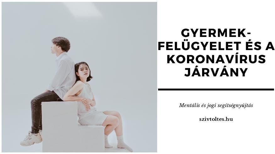 Gyermekfelügyelet vagy fogva tartás a koronavírus idején?
